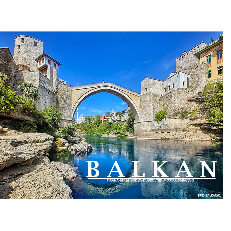 8 DAYS 7 NIGHTS BALKAN PACKAGE 02 (GROUP 25 PAX)