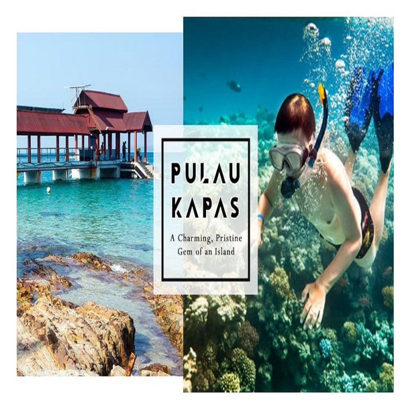3 DAYS 2 NIGHTS PULAU KAPAS